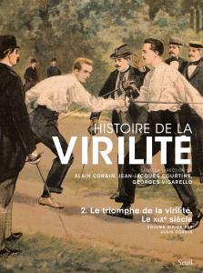 Couverture de l'ouvrage Histoire de la virilité, t. 2