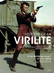 Couverture de l'ouvrage Histoire de la virilité, t. 3