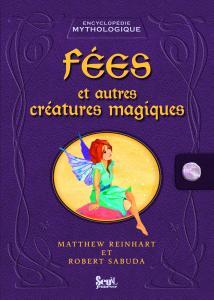 Couverture de l'ouvrage Fées et autres créatures magiques
