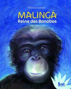 Couverture de l'ouvrage Malinga, reine des bonobos