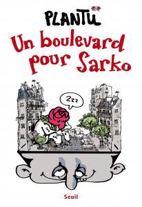 Un boulevard pour Sarko