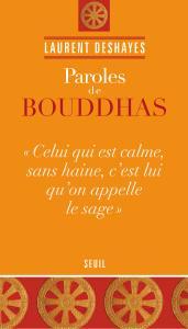 Couverture de l'ouvrage Paroles de bouddhas