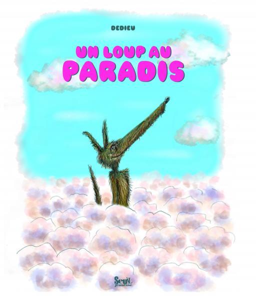Couverture de l'ouvrage Un loup au paradis