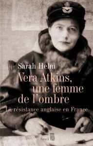 Couverture de l'ouvrage Vera Atkins, une femme de l'ombre