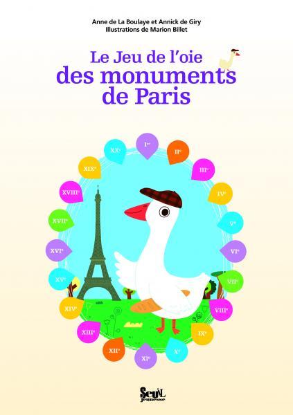 Couverture de l'ouvrage Le Jeu de l'oie des monuments de Paris
