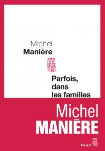 Couverture de l'ouvrage Parfois, dans les familles