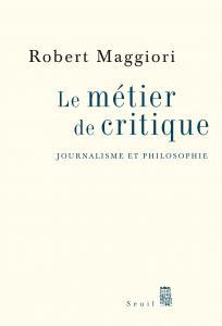 Couverture de l'ouvrage Le Métier de critique
