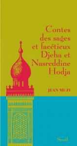 Couverture de l'ouvrage Contes des sages et facétieux Djeha et Nasreddin Hodja
