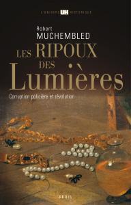 Couverture de l'ouvrage Les Ripoux des Lumières
