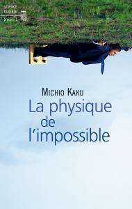 couverture La Physique de l'impossible
