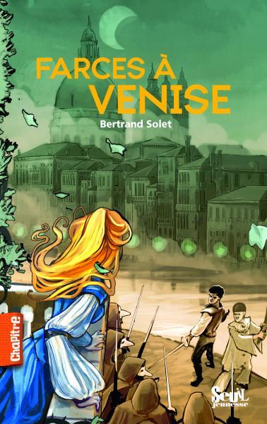 Couverture de l'ouvrage Farces à Venise