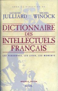 Couverture de l'ouvrage Dictionnaire des intellectuels français