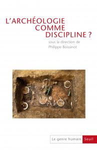 Couverture de l'ouvrage L'Archéologie comme discipline? Du colloque à la publication