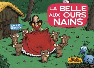 Couverture de l'ouvrage La Belle aux ours nains