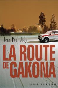 Couverture de l'ouvrage La Route de Gakona