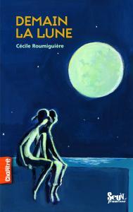 Couverture de l'ouvrage Demain  la lune