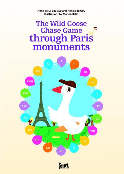 Couverture de l'ouvrage The Wild Goose Chase Game through Paris monuments