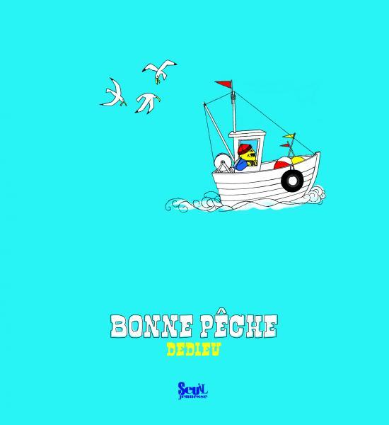 Couverture de l'ouvrage Bonne Pêche