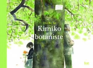 Couverture de l'ouvrage Kimiko et le Botaniste
