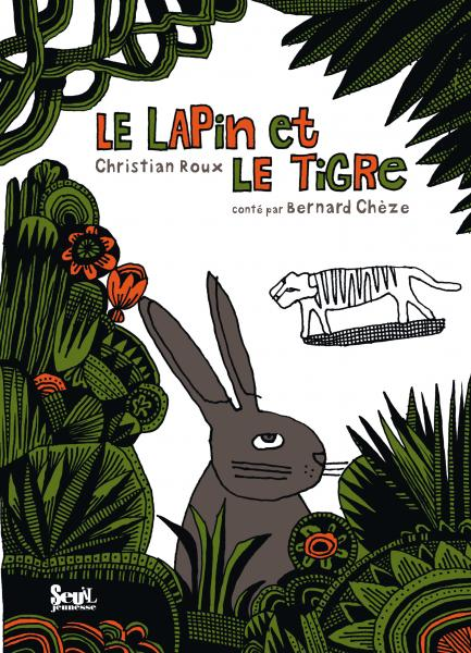 Couverture de l'ouvrage Le Lapin et le Tigre