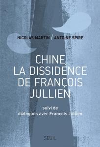 Couverture de l'ouvrage Chine, la dissidence de François Jullien