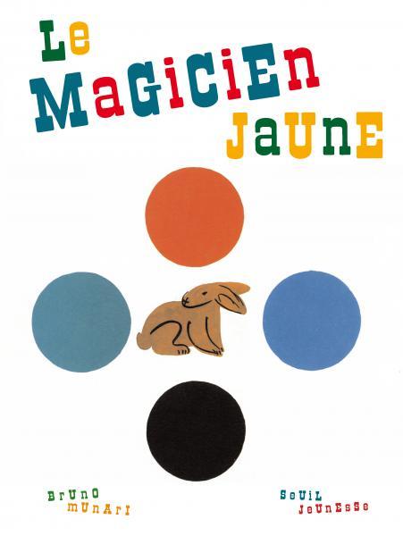 Couverture de l'ouvrage Le Magicien jaune