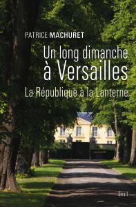 Couverture de l'ouvrage Un long dimanche à Versailles
