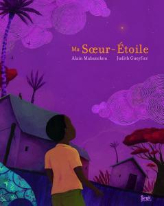 Couverture de l'ouvrage Ma Soeur-Étoile