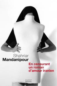 Couverture de l'ouvrage En censurant un roman d'amour iranien