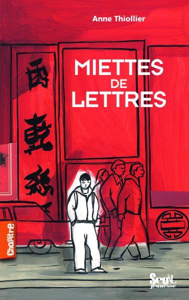 Couverture de l'ouvrage Miettes de lettres