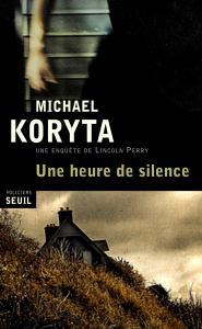 Couverture de l'ouvrage Une heure de silence