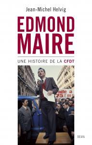 Couverture de l'ouvrage Edmond Maire