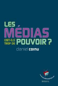 Couverture de l'ouvrage Les médias ont-ils trop de pouvoir?