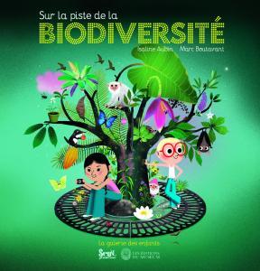 Couverture de l'ouvrage Sur la piste de la biodiversité