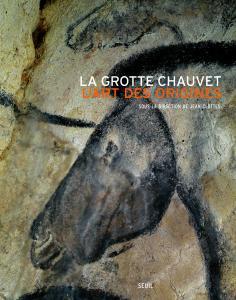 Couverture de l'ouvrage La Grotte Chauvet