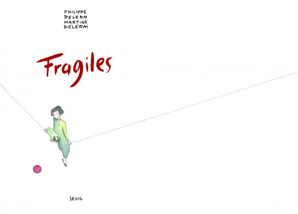 Couverture de l'ouvrage Fragiles