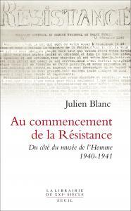 Couverture de l'ouvrage Au commencement de la Résistance. Du côté du musée de l'Homme 1940-1941