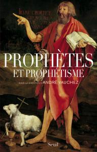 Couverture de l'ouvrage Prophètes et prophétisme