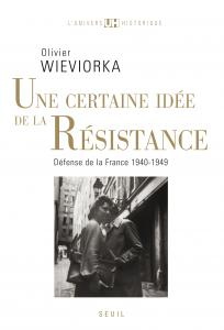 Une certaine idée de la Résistance