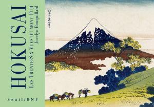 couverture Hokusaï - Les trente-six vues du Mont Fu...