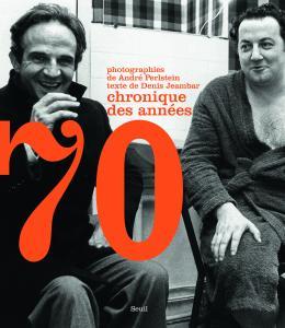 Couverture de l'ouvrage Chronique des années 70