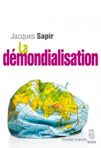 Couverture de l'ouvrage La Démondialisation