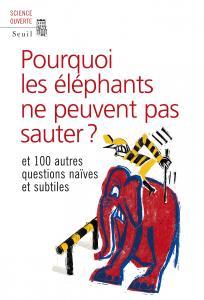 couverture Pourquoi les éléphants ne peuvent pas sa...