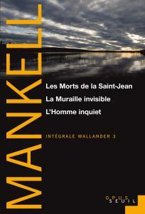 Couverture de l'ouvrage Les Morts de la Saint-Jean, La Muraille invisible, L'Homme inquiet