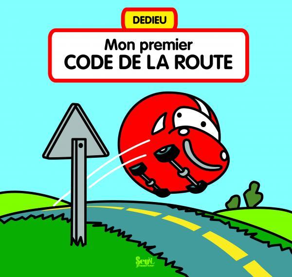 Couverture de l'ouvrage Mon premier Code de la route
