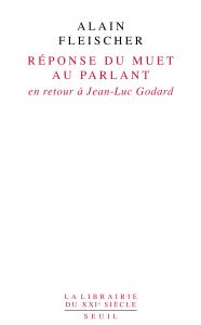 Couverture de l'ouvrage Réponse du muet au parlant. En retour à Jean-Luc Godard