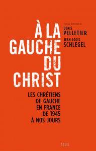 Couverture de l'ouvrage A la gauche du Christ