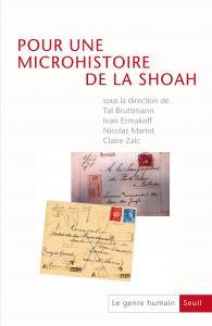 couverture Pour une microhistoire de la Shoah