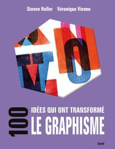 Couverture de l'ouvrage 100 idées qui ont transformé le graphisme