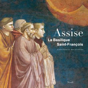 couverture Assise, La Basilique Saint-François